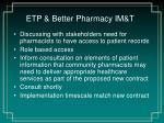 etp better pharmacy im t1