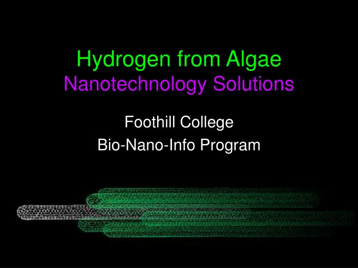 hydrogen from algae nanotechnology solutions n.