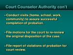 court counselor authority con t