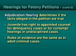 hearings for felony petitions cont d2