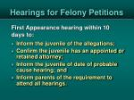 hearings for felony petitions