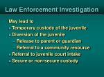 law enforcement investigation1