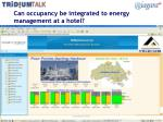 can occupancy be integrated to energy management at a hotel