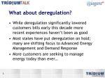 what about deregulation