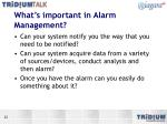 what s important in alarm management
