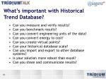 what s important with historical trend database