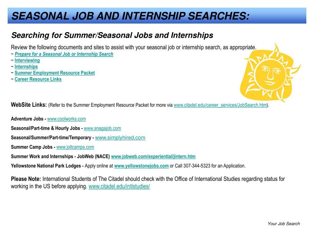 SEASONAL JOB AND INTERNSHIP SEARCHES: