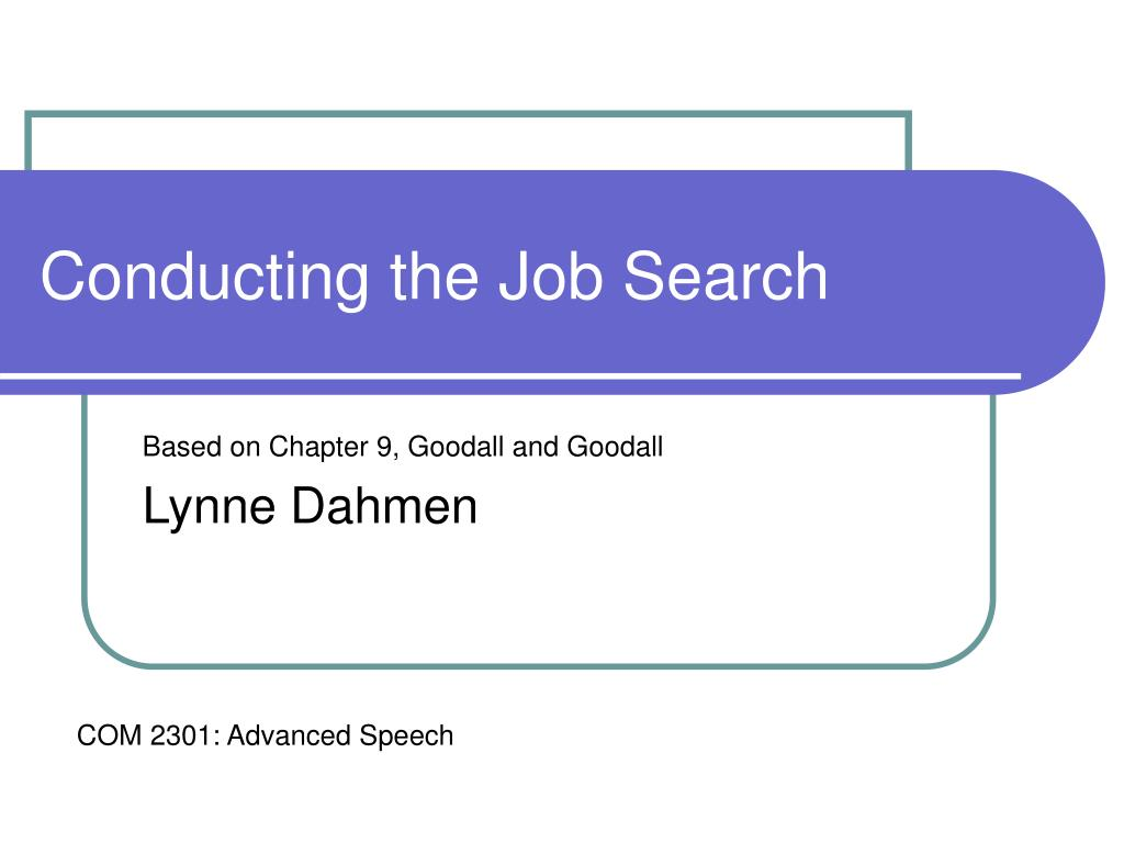 conducting the job search l.