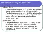 objectives summary of qualifications
