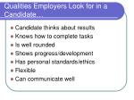 qualities employers look for in a candidate