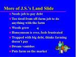 more of j s s land slide