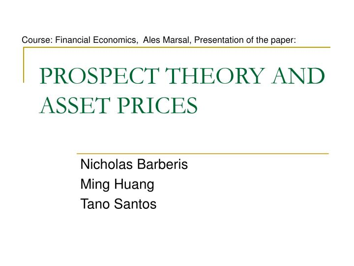 prospect theory and asset prices n.