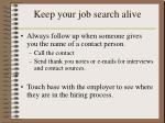keep your job search alive