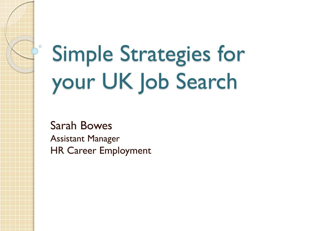 simple strategies for your uk job search l.