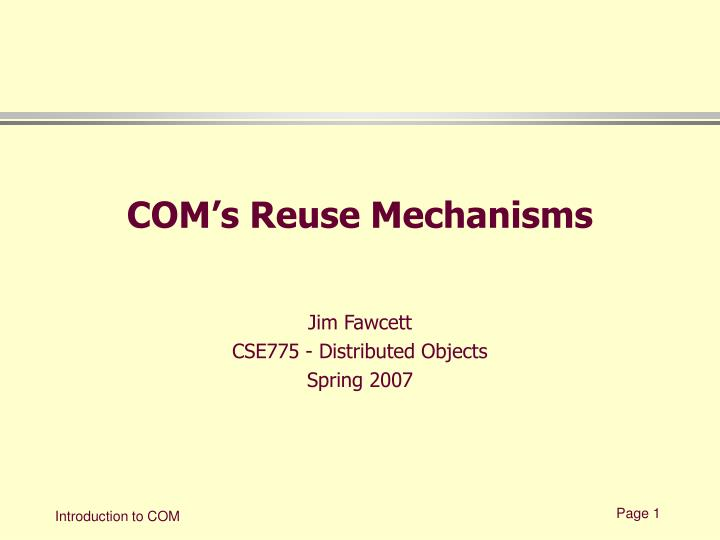 com s reuse mechanisms n.