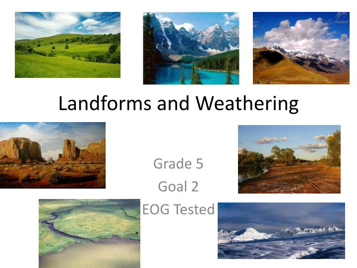landforms and weathering n.