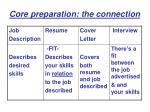 core preparation the connection