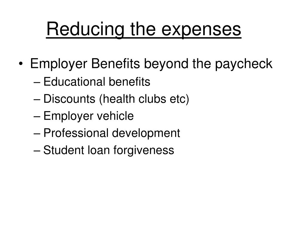 Reducing the expenses