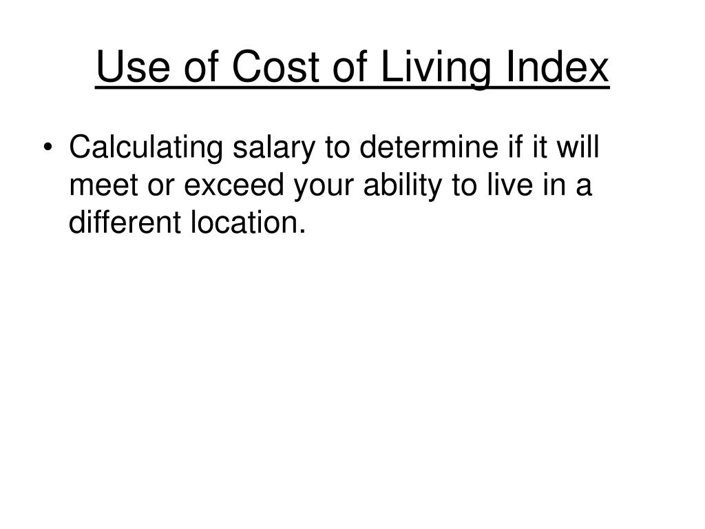 Use of Cost of Living Index