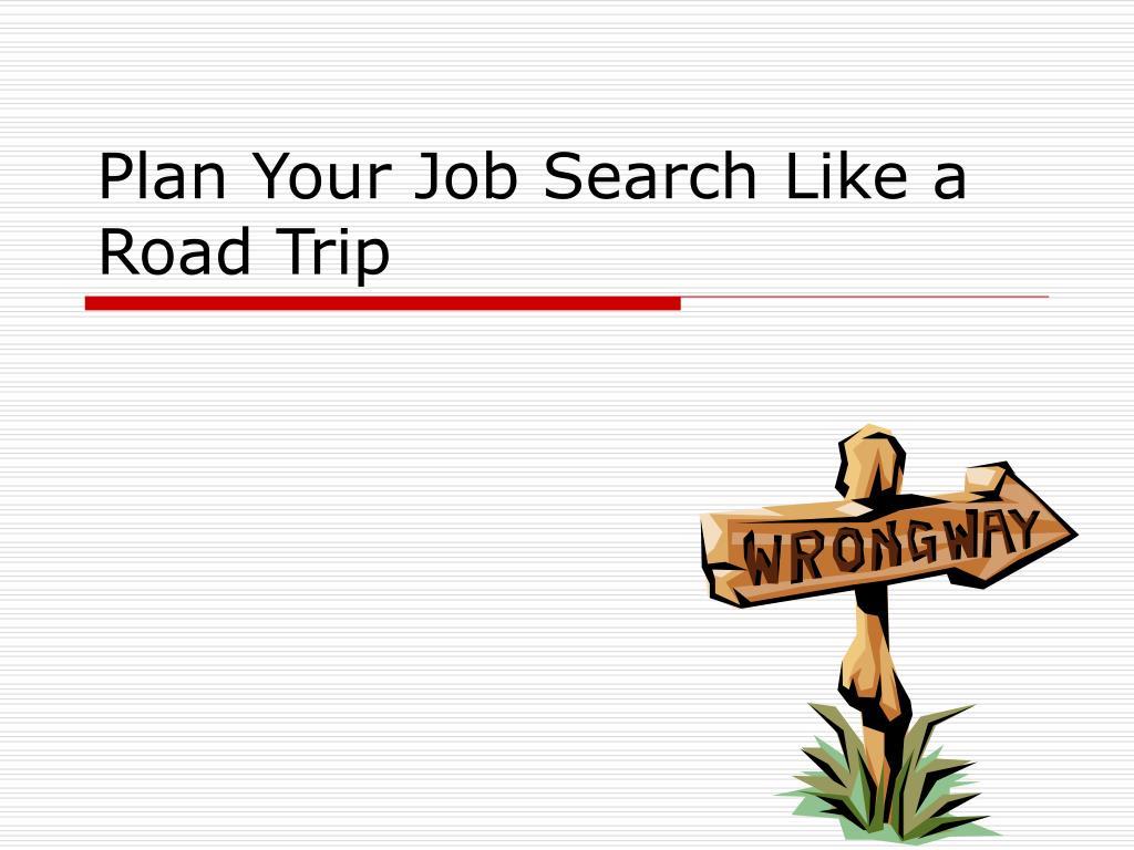 plan your job search like a road trip l.