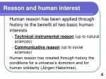 r eason and human interest