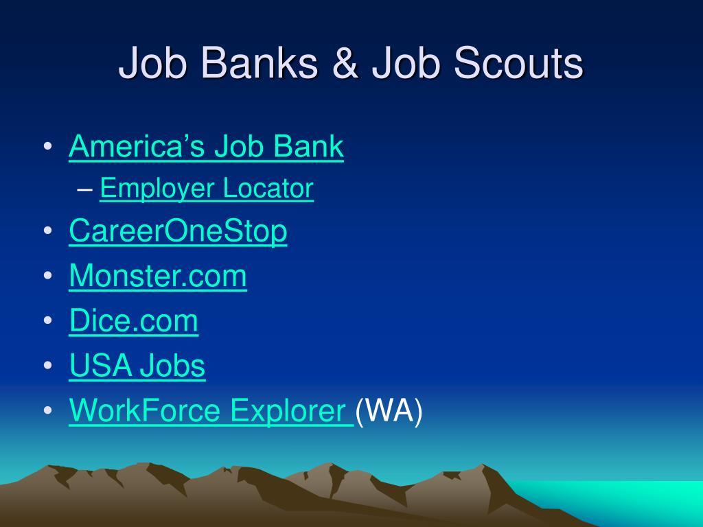Job Banks & Job Scouts
