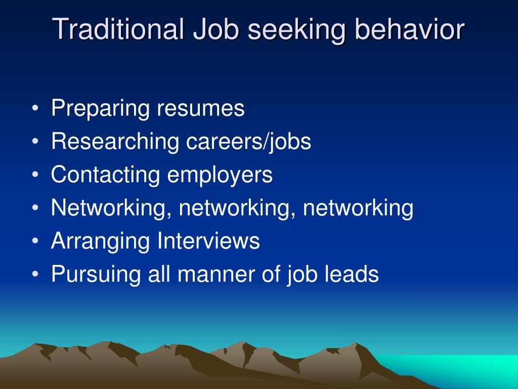 Traditional Job seeking behavior