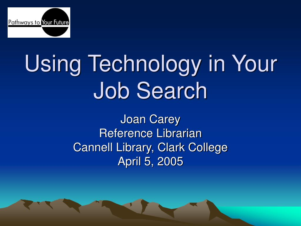 using technology in your job search l.