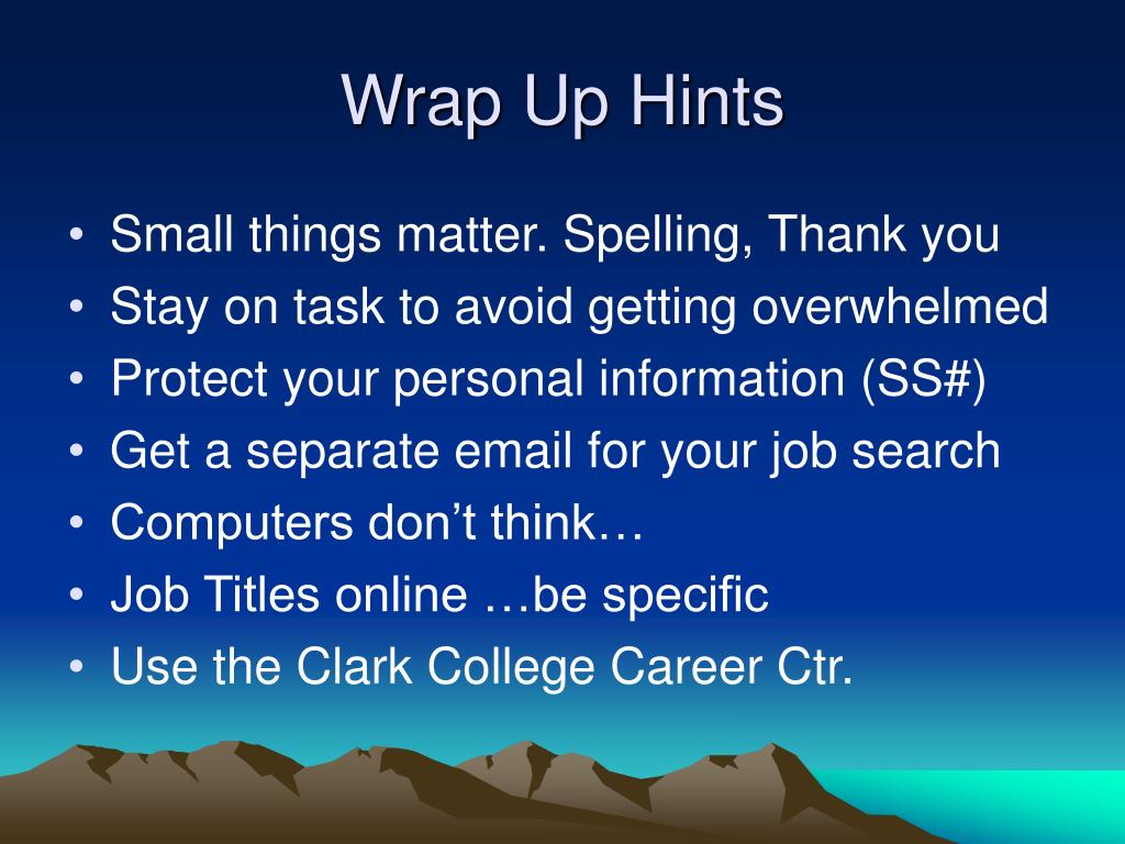 Wrap Up Hints