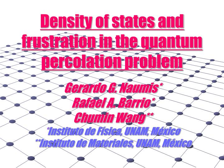density of states and frustration in the quantum percolation problem n.