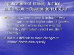application of ethics justice and income distribution to asia