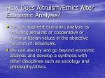 how does altruism ethics alter economic analysis