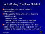 auto coding the silent sidekick