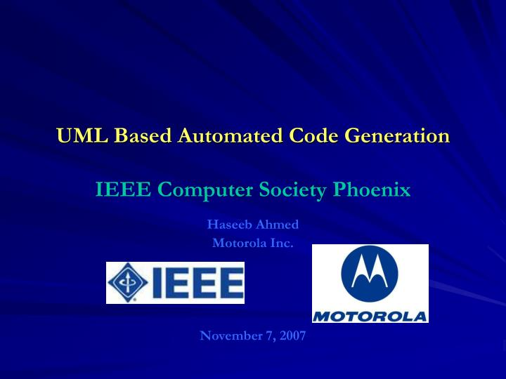 uml based automated code generation ieee computer society phoenix n.