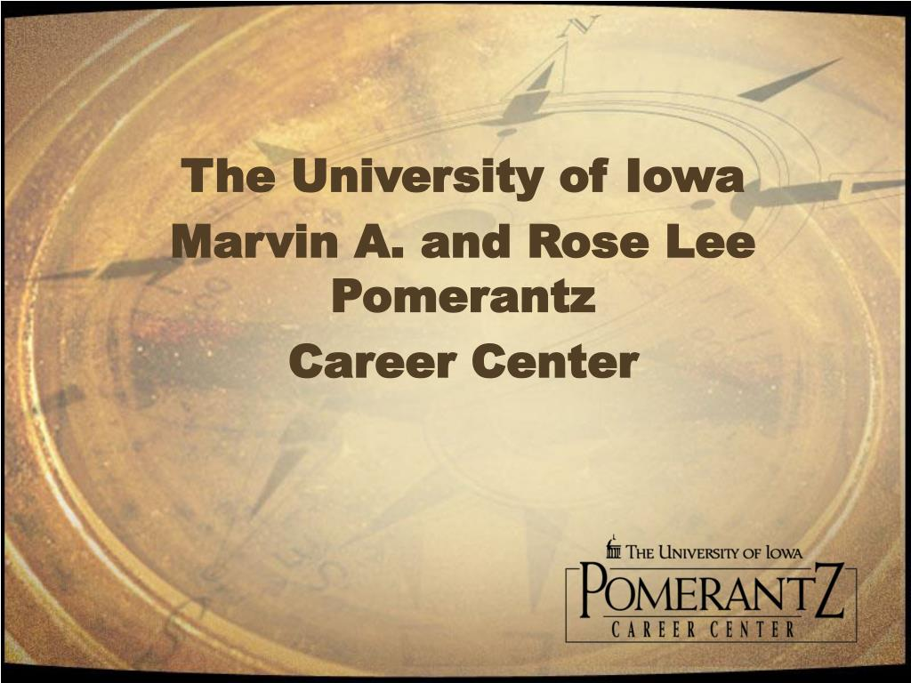 the university of iowa marvin a and rose lee pomerantz career center l.