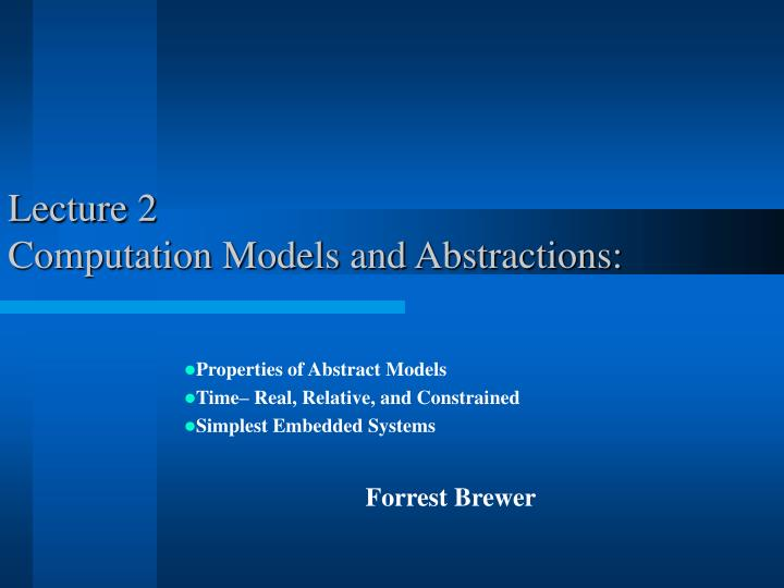 lecture 2 computation models and abstractions n.