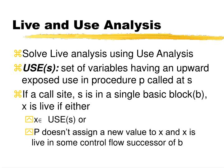 Live and Use Analysis
