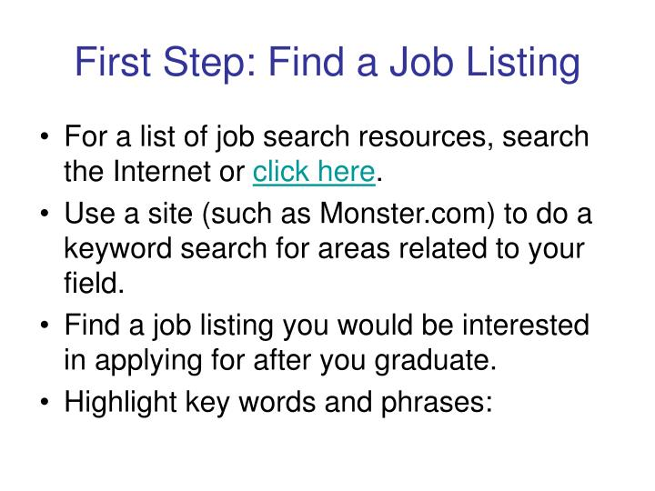 First step find a job listing