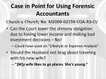 case in point for using forensic accountants1