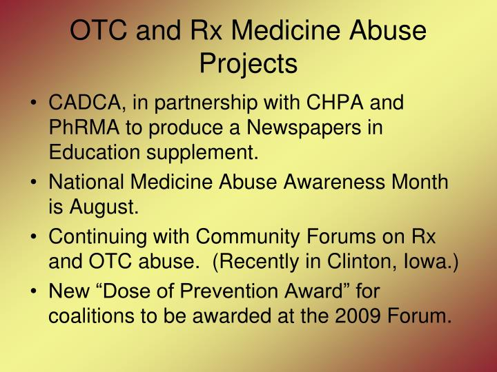 OTC and Rx Medicine Abuse Projects