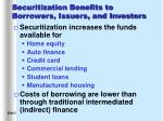 securitization benefits to borrowers issuers and investors