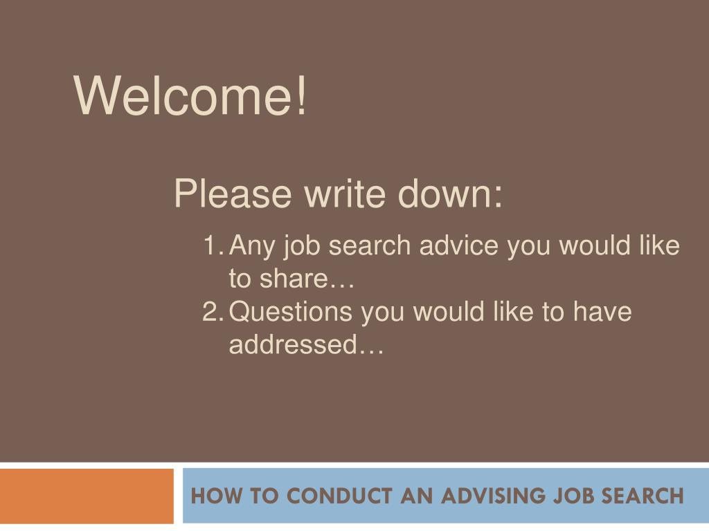 how to conduct an advising job search l.