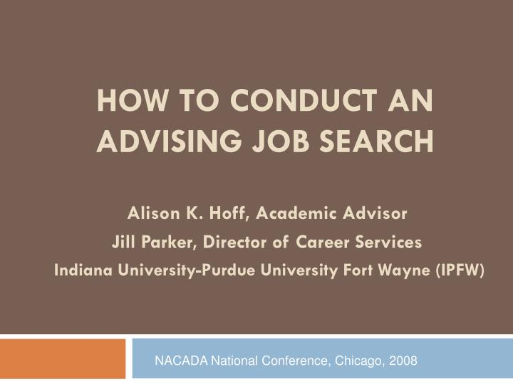 How to conduct an advising job search2
