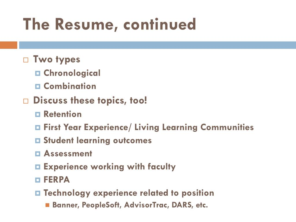 The Resume, continued