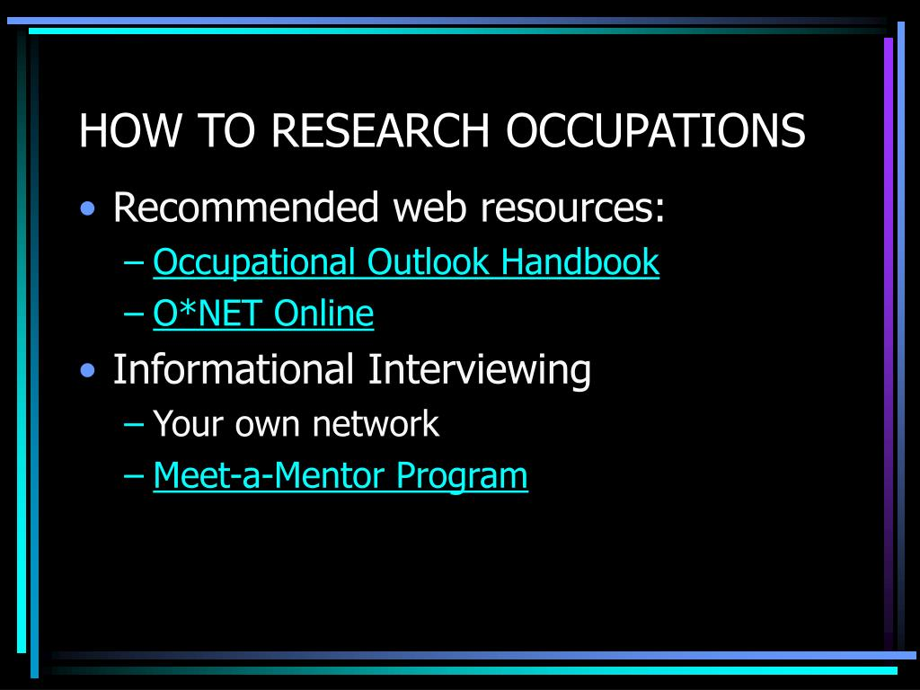 HOW TO RESEARCH OCCUPATIONS