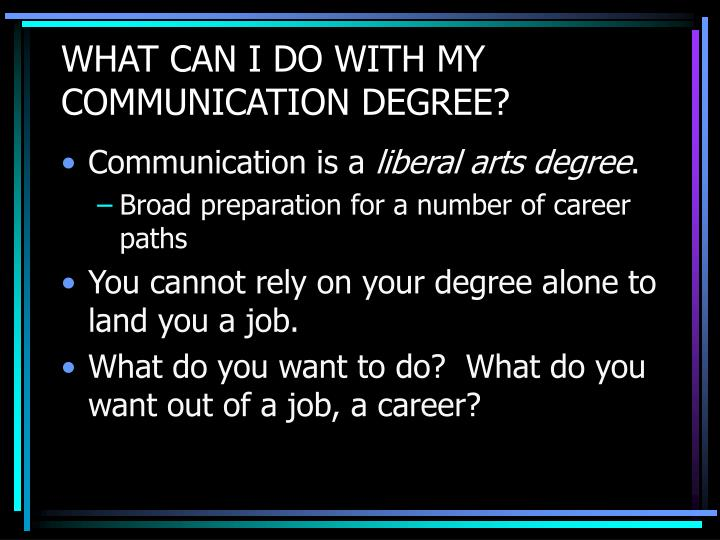 What can i do with my communication degree
