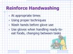 reinforce handwashing