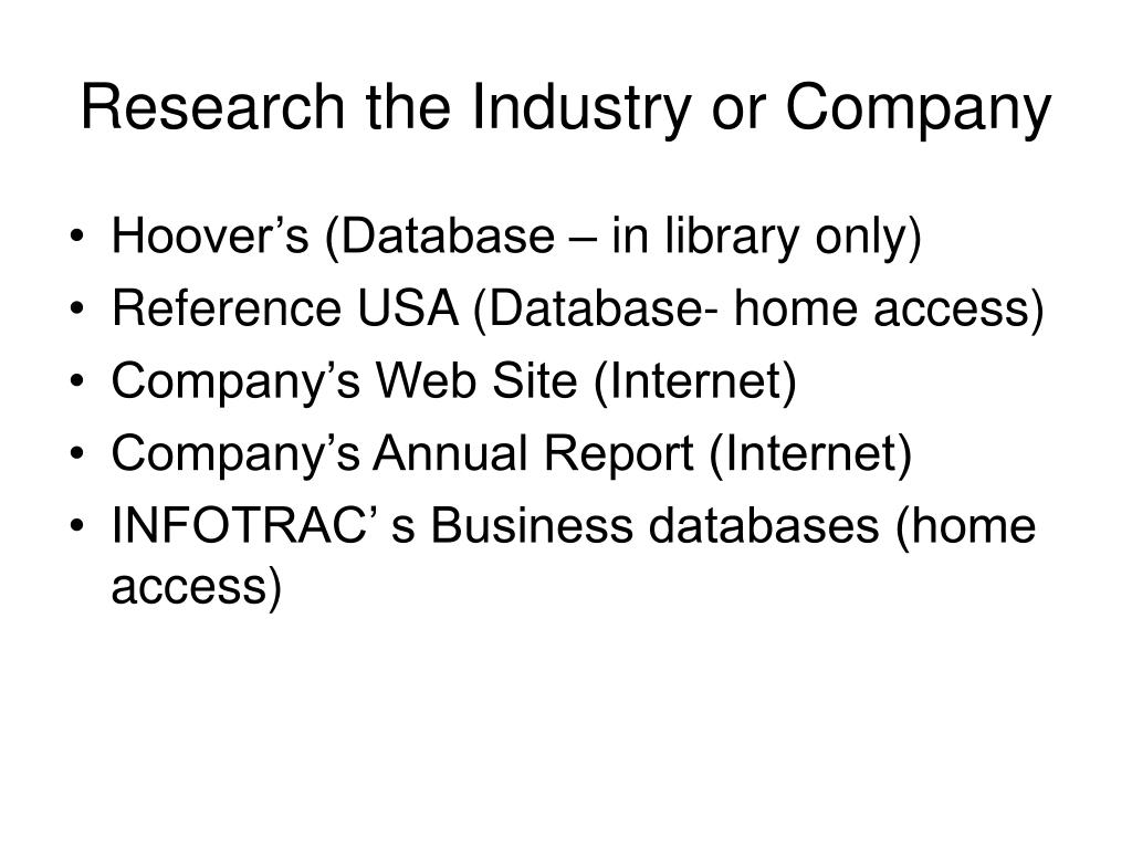 Research the Industry or Company