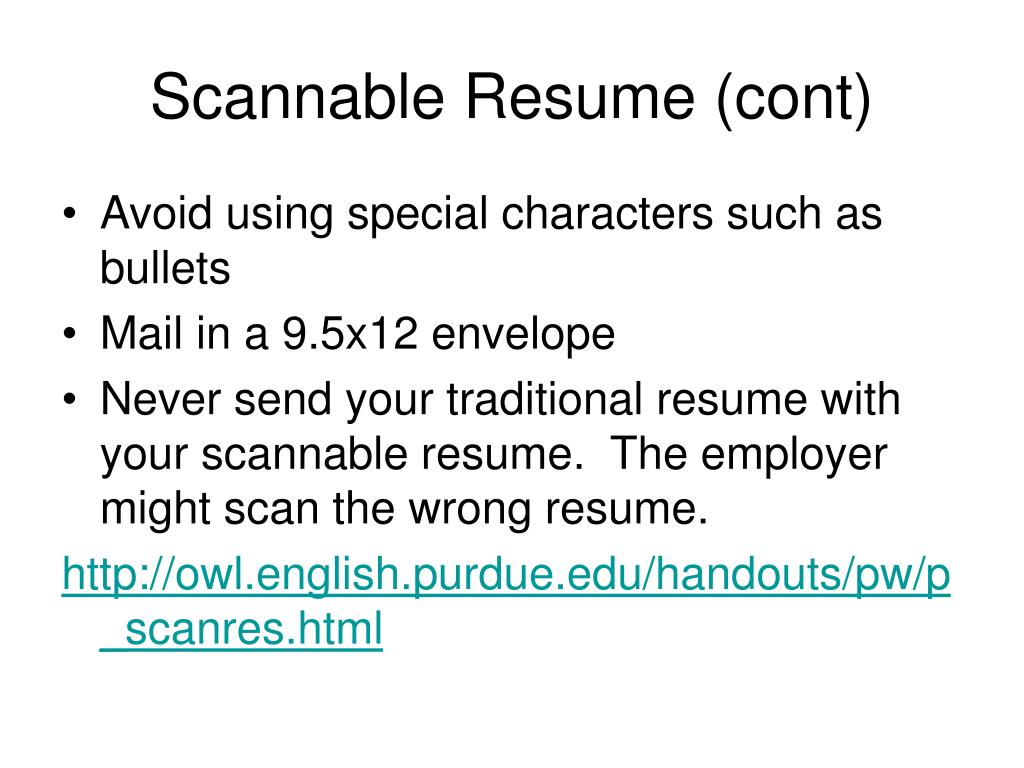 Scannable Resume (cont)