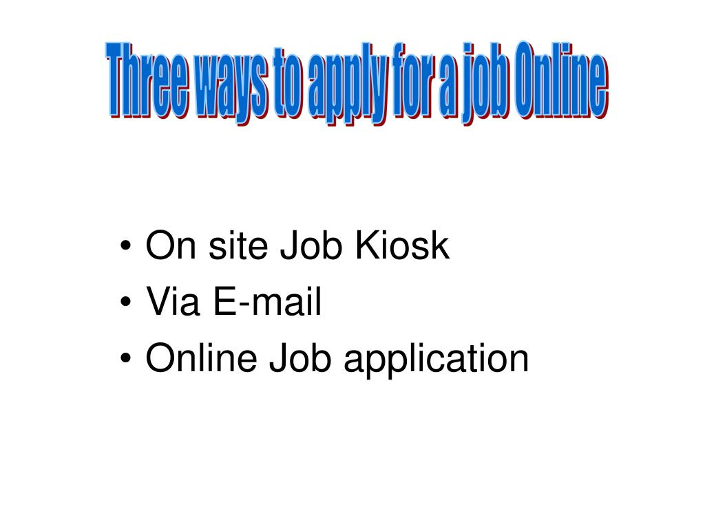 Three ways to apply for a job Online